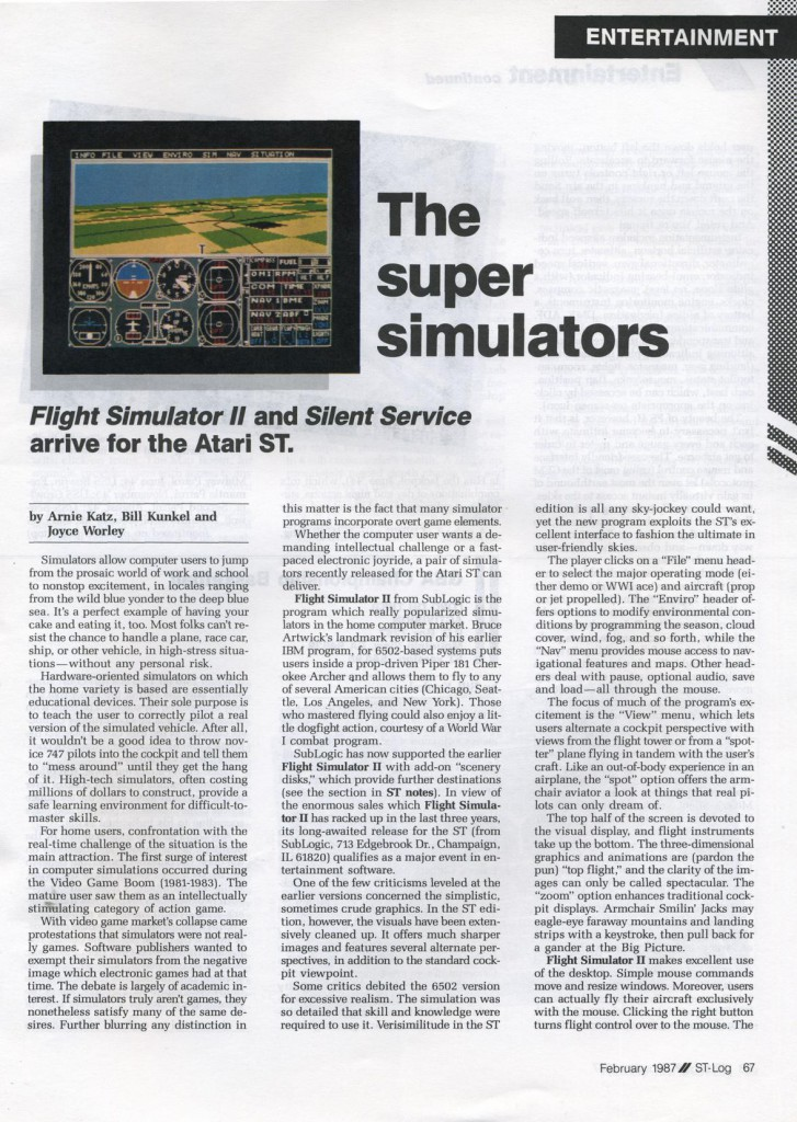 ST-Log Issue Number 11 February 1987 Page 67 The Super Simulators Flight Simulator II and Silent Service arrive for the Atari ST by Arnie Kats, Bill Kunkel and Joyce Worley