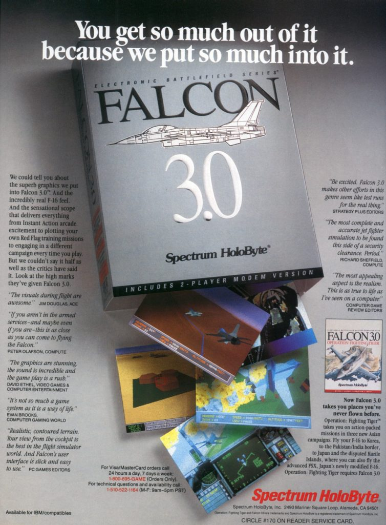 Electronic Games October 1992 Volume 1, Issue 1 Page 099 (Advertisement) Spectrum HoloByte Falcon 3.0 (IBM PC)